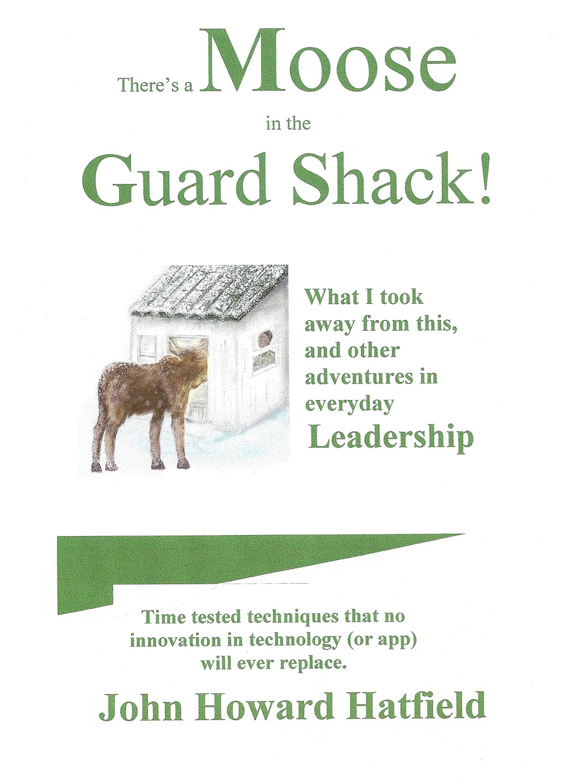 Book Cover - There's a Moose in the Guard Shack