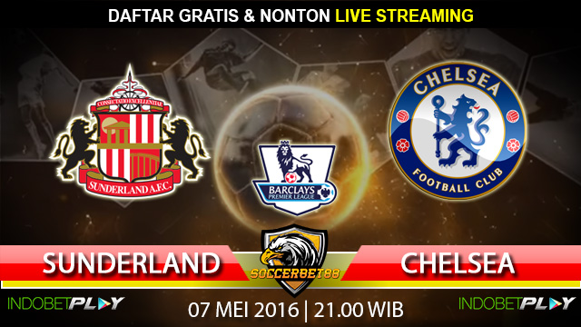 Prediksi Sunderland vs Chelsea 07 Mei 2016 (Liga Inggris)
