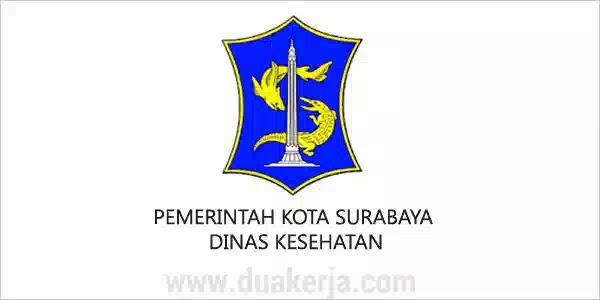 Lowongan Kerja Dinas Kesehatan Surabaya Tahun 2019
