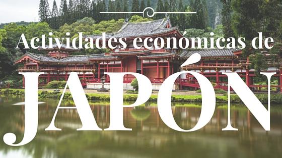 actividades economicas de japon