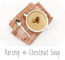 http://www.ablackbirdsepiphany.co.uk/2017/11/parsnip-chestnut-soup.html