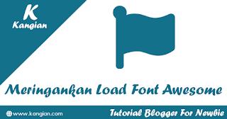 Tips Meringankan Loading Font Awesome Menjadi Cepat