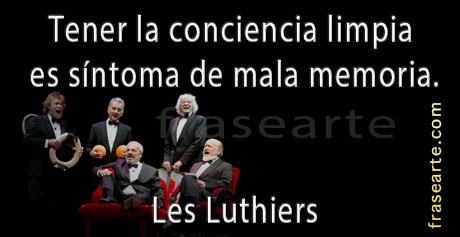 Frases sobre la conciencia Les Luthiers
