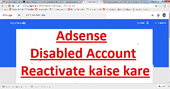 disabled adsense account ko reactivate kaise kare