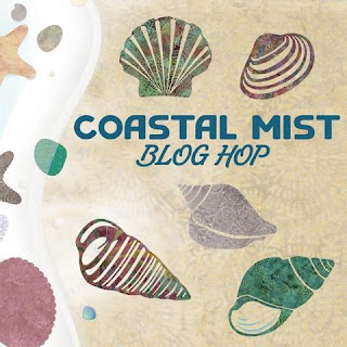 Coastal Mist Blog Hop