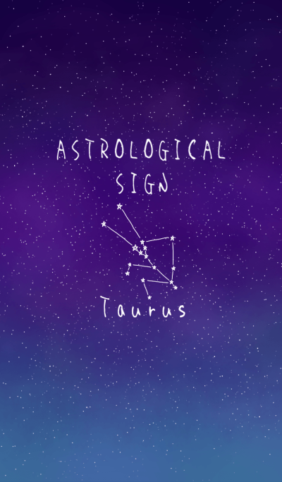 ASTROLOGICAL SIGN(Taurus)