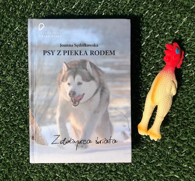 Joanna Sędzikowska - Psy z piekła rodem