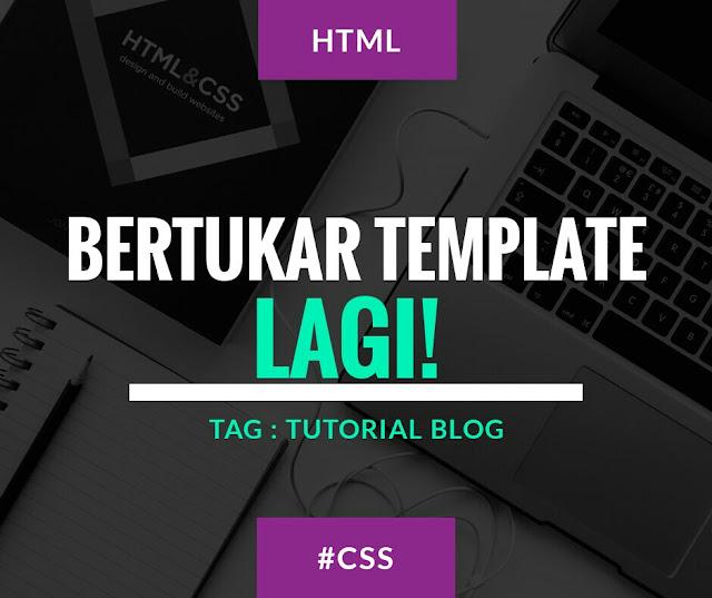 Kesan menukar template blog