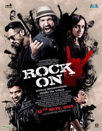 Poster Of Rock On 2 2016 Hindi 600MB HDRip 720p ESubs HEVC Watch Online Free Download downloadhub.in