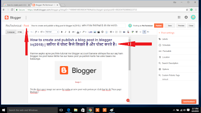 How to create and publish a blog post in blogger in(2018)