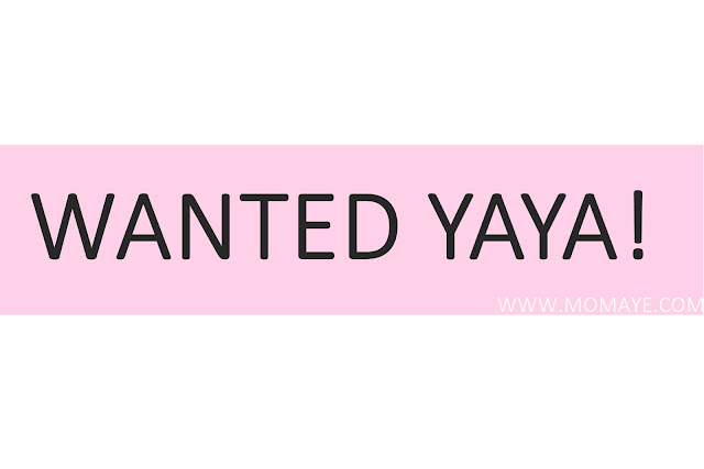 Wanted Yaya!
