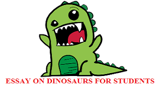 ESSAY ON DINOSAURS FOR STUDENTS