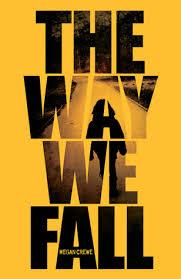 The Way We Fall de Megan Crewe