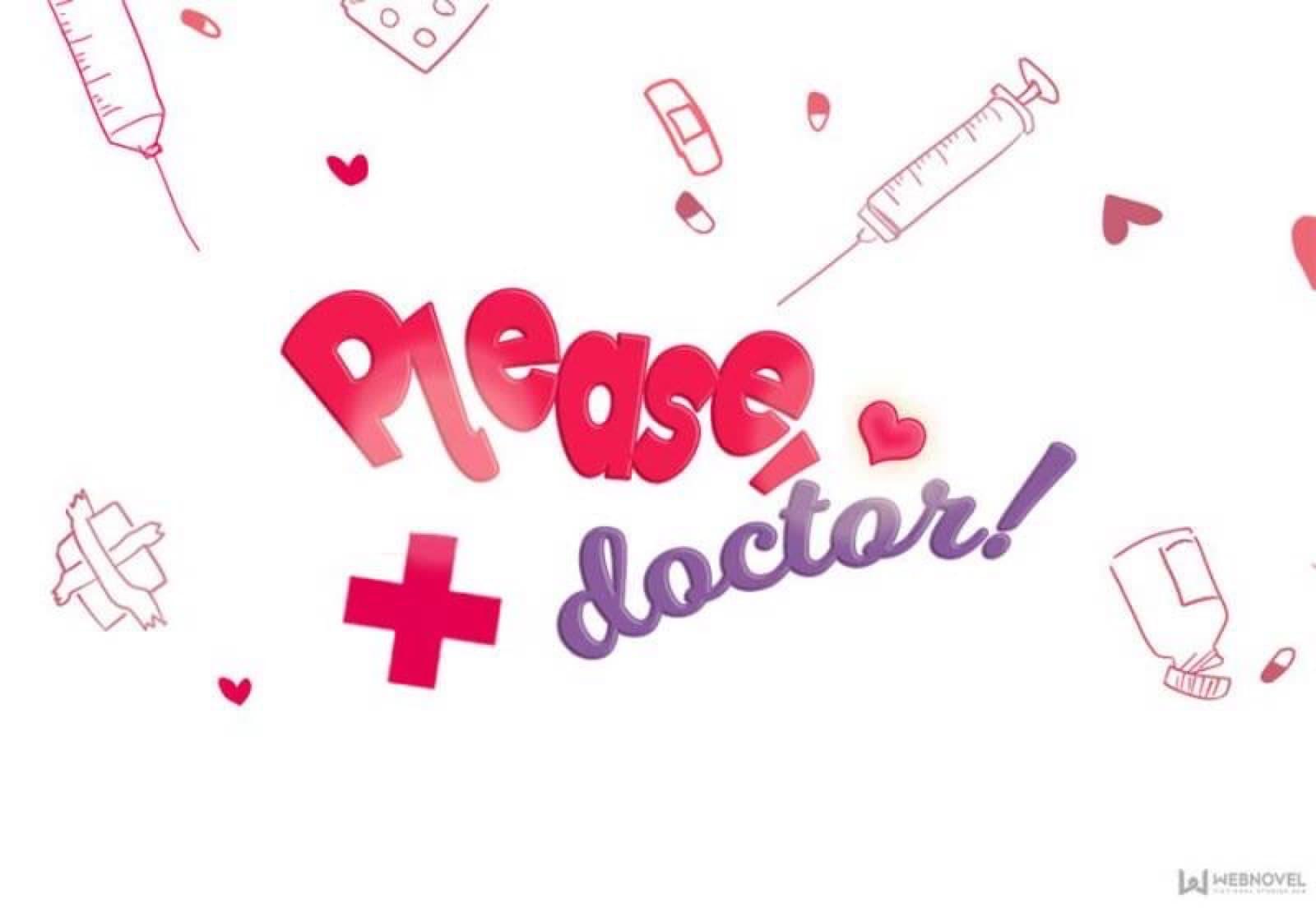 Please! Doctor!