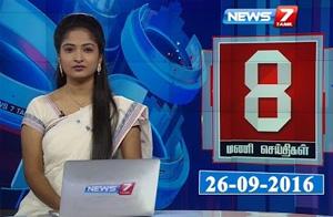 Tamil News @ 8PM | 26.09.16 | News7 Tamil