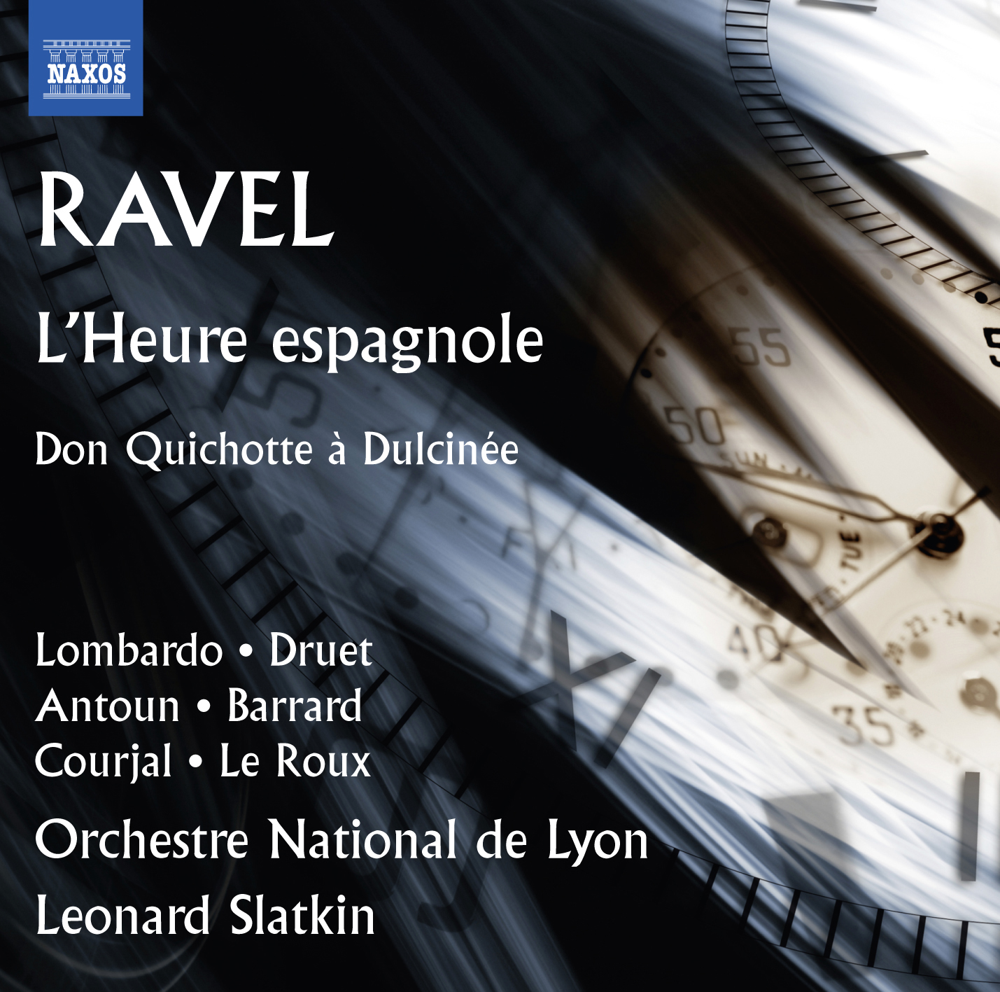 IN REVIEW: Maurice Ravel - L'HEURE ESPAGNOLE and DON QUICHOTTE À DULCINÉE (NAXOS 8.660337)