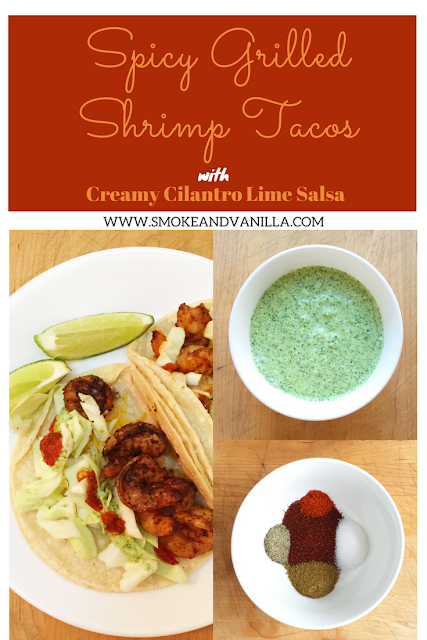Spicy Grilled Shrimp Tacos with Creamy Cilantro Lime Salsa by www.smokeandvanilla.com - Quick, easy, and delicious grilled shrimp tacos with a hint of spice served with a light, creamy sauce packed with fresh flavors. http://bit.ly/2nb4o2d (original pin)