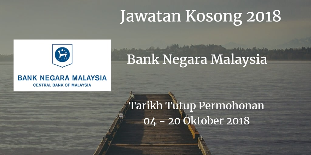 Jawatan Kosong BNM 04 - 20 Oktober 2018