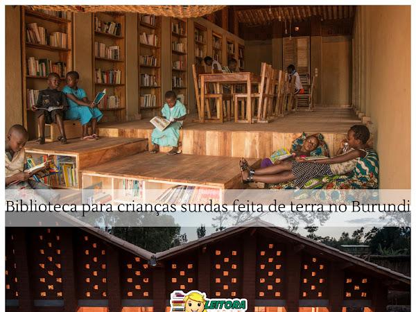 Roteiro Literário: biblioteca para crianças surdas feita de terra no Burundi