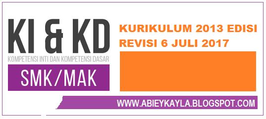 KI KD SMK Pada Kurikulum 2013 Edisi Revisi Juli 2017
