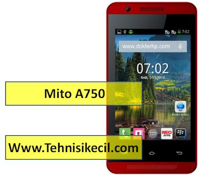 Cara Flashing Mito A750 Via Research Download Dengan Mudah 100% Sukses Firmware Free