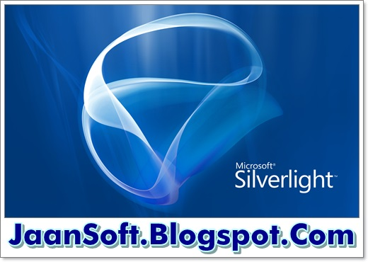 JaanSoft- Software And Apps: Microsoft Silverlight Latest Version 2018 Download