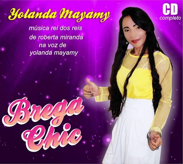 YOLANDA MAYAMY BREGA CHIC 2019