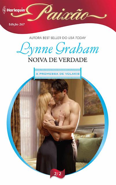 Noiva de Verdade Harlequin Paixão - ed.267 - Lynne Graham