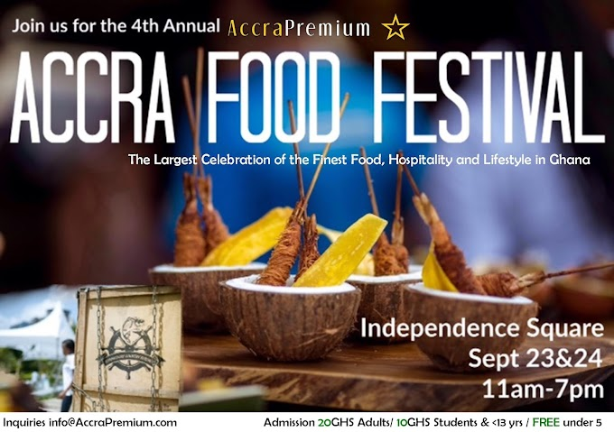 Accra Food Festival set for 23rd and 24th September at Accra Independence Square