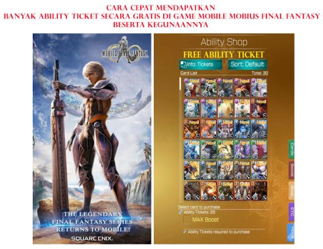 Cara Cepat Mendapatkan Banyak Ability Ticket Secara Gratis di Game Mobile Mobius Final Fantasy Beserta Kegunaannya