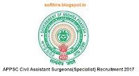 APPSC Civil Assistant Surgeons(Specialist) Recruitment 2017 Notification