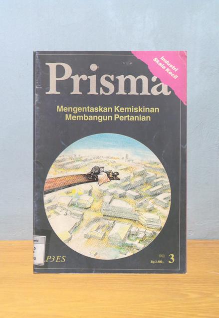 Majalah Prisma: Mengentaskan Kemiskinan Membangun Pertanian