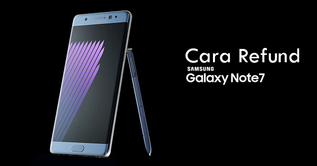 cara-refund-galaxy-note7