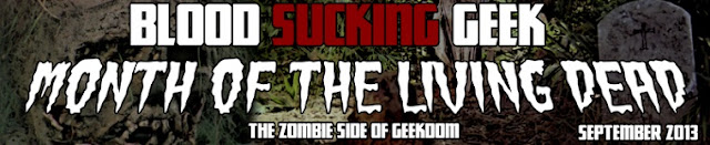 Blood Sucking Geek Month Of The Living Dead banner