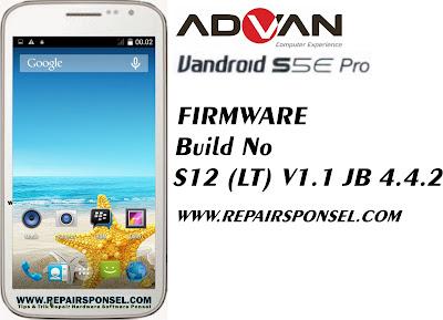 Firmware Advan S5E Pro Build No S12 (LT) V1.1 JB 4.4.2
