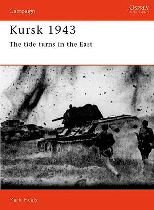 Kursk 1943 The tide turns in the East