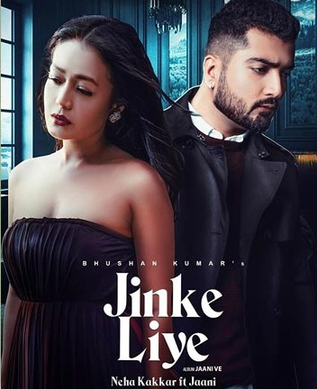 Jinke Liye Neha Kakkar Feat. Jaani B Praak Arvindr Khaira Bhushan Kumar 1080p