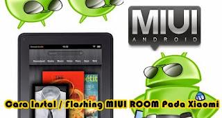 Cara Flashing/instal ulang MIUI Rom Xiaomi Redmi 1s, Mi3, Mi4, Note dan pad