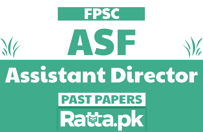 FPSC ASF Assistant Director Past Papers Solved pdf