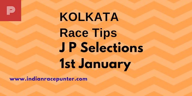 Kolkata Race Tips 1st January , India Race Com, Indiaracecom