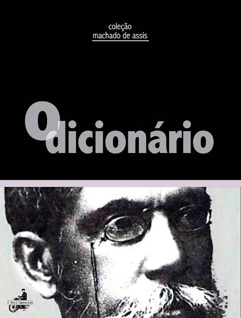 O Dicionário - Machado de Assis