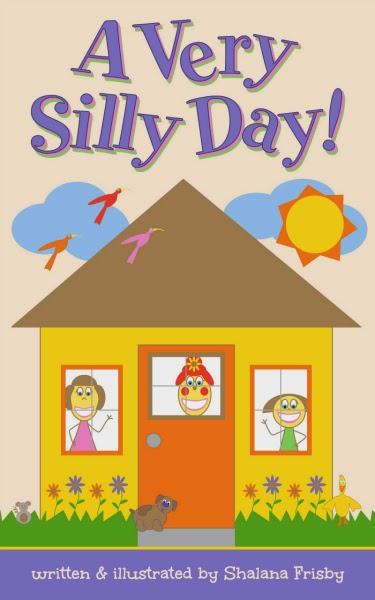 A Very Silly Day childrens ebook on Amazon by Shalana Frisby