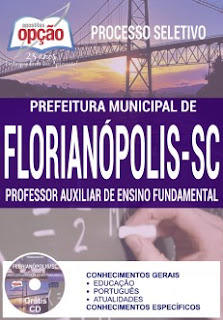Apostila Prefeitura de Florianópolis Professor Auxiliar