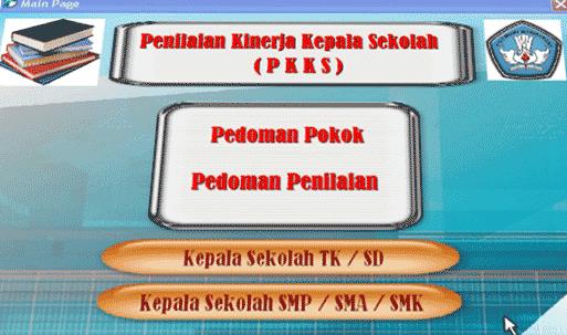 Aplikasi Penilaian Kinerja Kepala Sekolah (PKKS)
