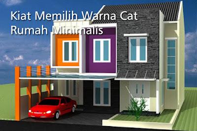 Kiat Memilih Warna Cat Rumah Minimalis