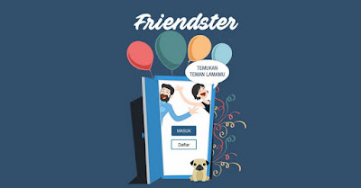 Friendster Muncul Kembali Dengan Tampilan Yang Lebih Segar