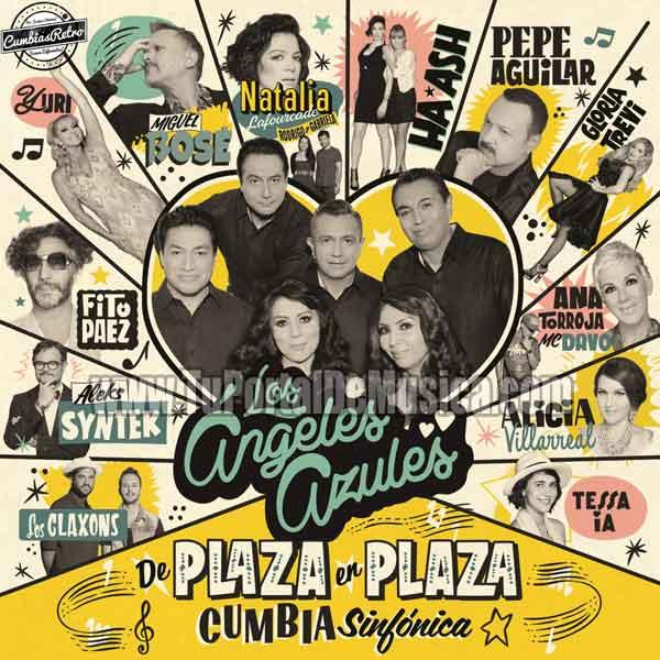 Los Angeles Azules - De Plaza En Plaza Cumbia Sinfonica (2016)