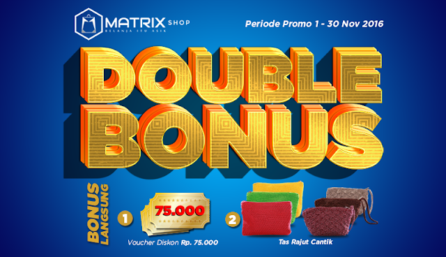 Double Bonus Matrixshop November