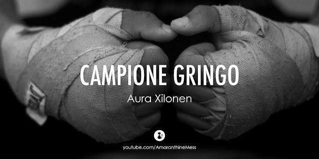campione gringo aura xilonen recensione