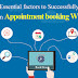 Essential factors to Successfully Run An Appointment booking Website